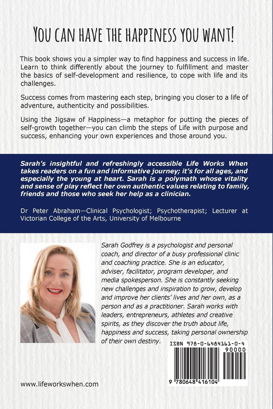 Sarah Godfrey Life Works When. A Story of Piecing Happiness Together for a Successful Life sarah godfrey life works when a story of piecing happiness together for a successful life