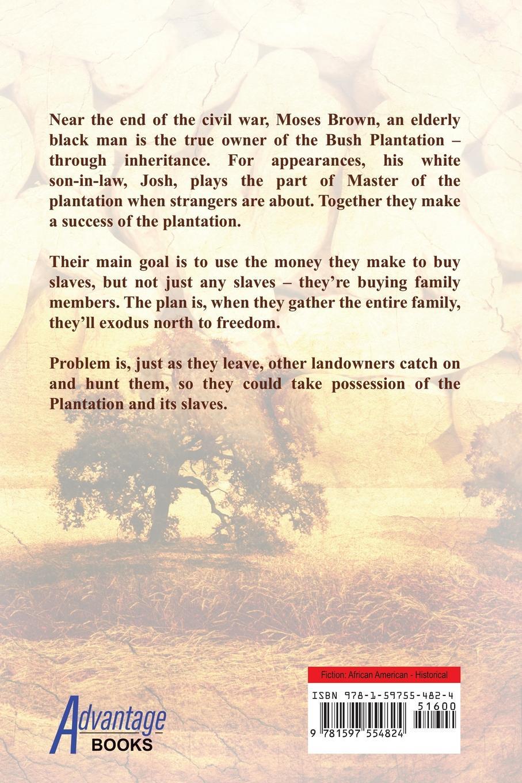 Michael Edwin Q. Pappy Moses. Peanut Plantation
