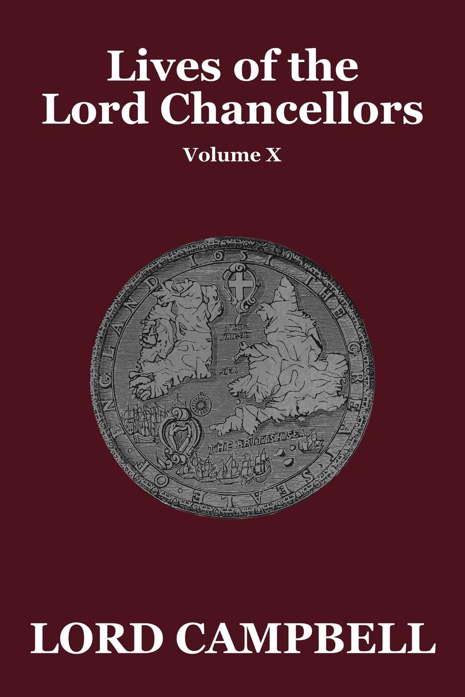 Lord Campbell Lives of the Lord Chancellors Vol. X elizabeth mayne lord of the isle