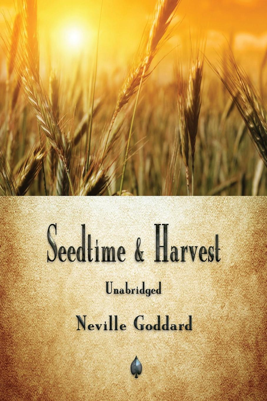 Neville Goddard Seedtime and Harvest цена и фото