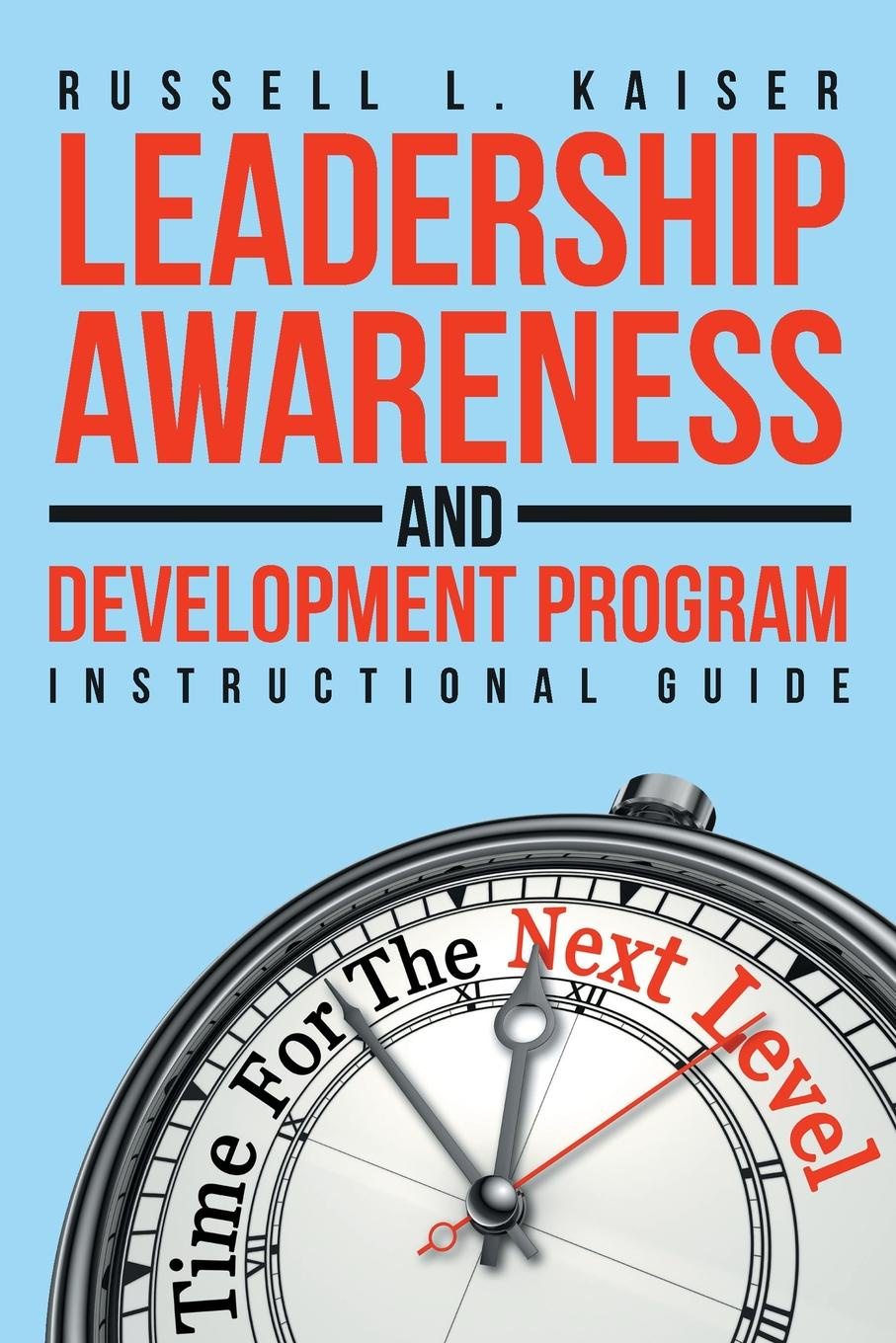 Russell L. Kaiser Leadership Awareness and Development Program. Instructional Guide suzanne morse w smart communities how citizens and local leaders can use strategic thinking to build a brighter future