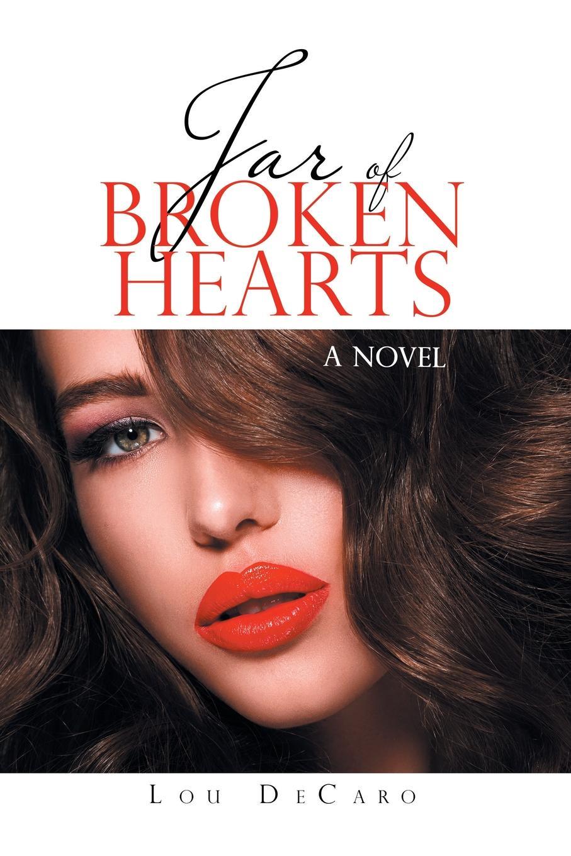 Lou DeCaro Jar of Broken Hearts. A Novel liz fielding conflict of hearts page 9 page 4