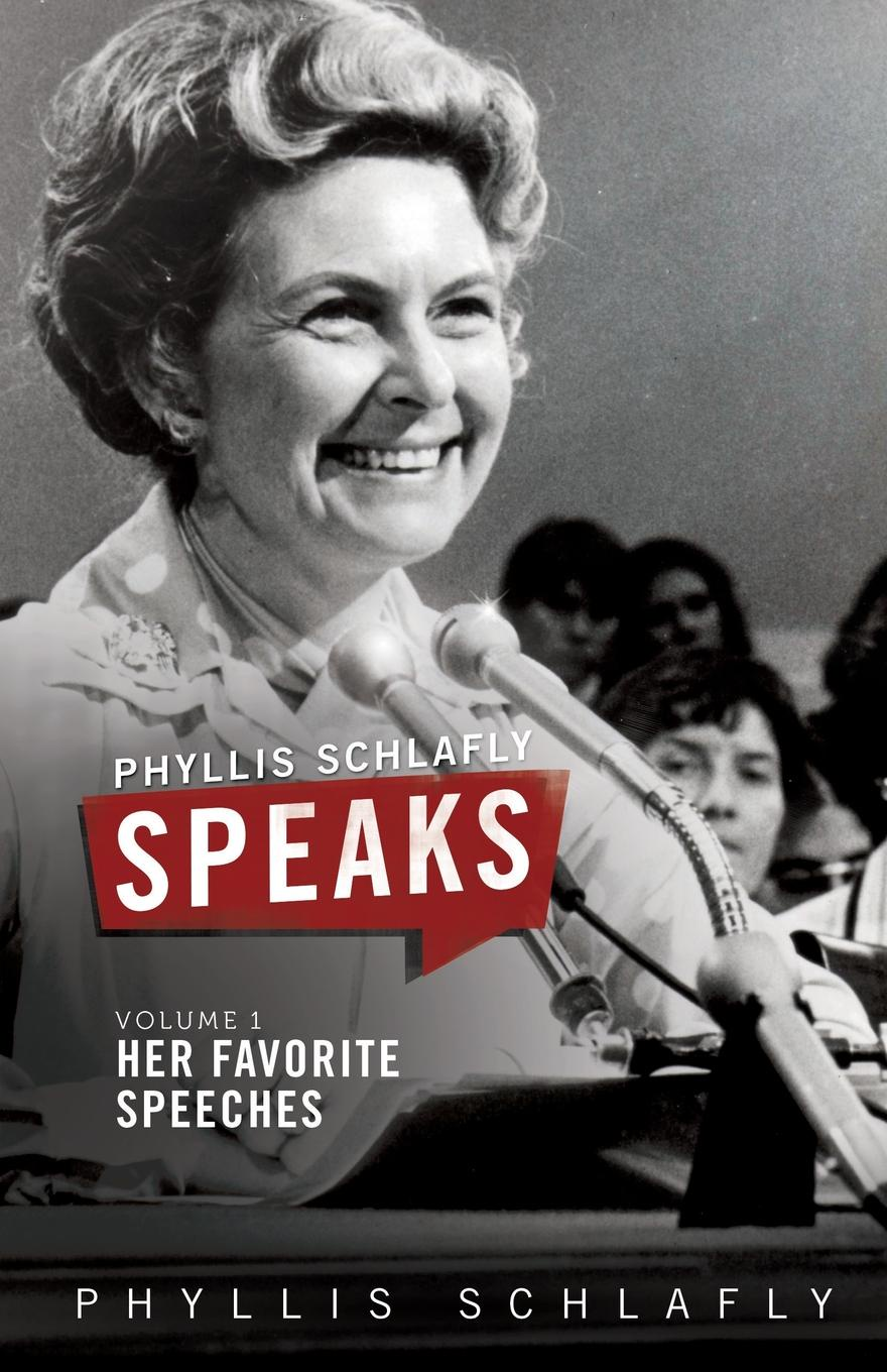 Фото - Phyllis Schlafly Phyllis Schlafly Speaks, Volume 1. Her Favorite Speeches phyllis g mcdaniel life or death a detective bendix mystery v