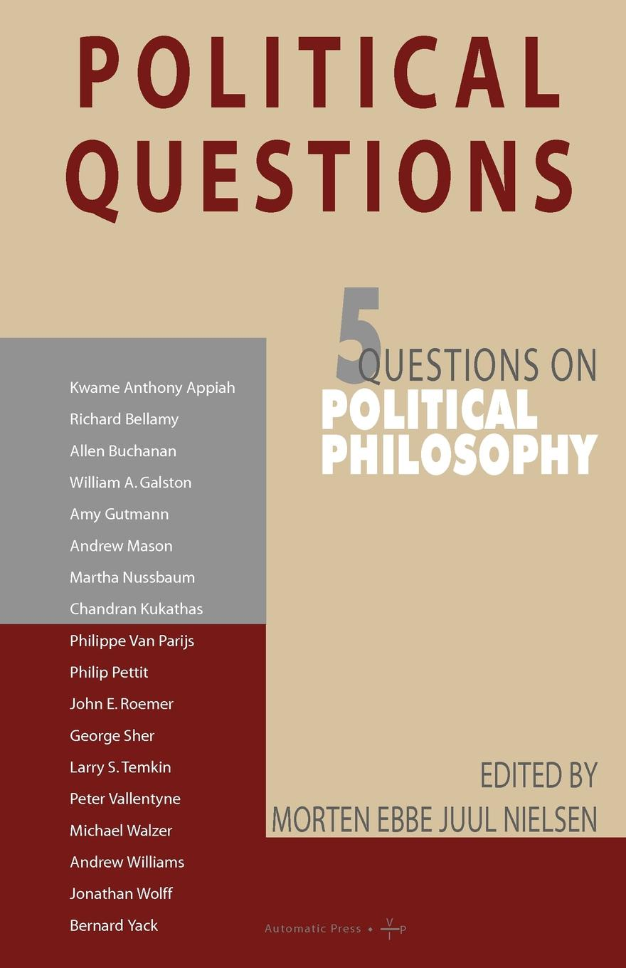 Political Questions. 5 Questions on Political Philosophy stephen angle c contemporary confucian political philosophy