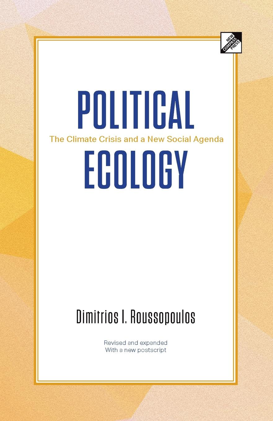 Фото - Dimitrios I. Roussopoulos Political Ecology. The Climate Crisis and a New Social Agenda behavioral ecology of the eastern red backed salamander