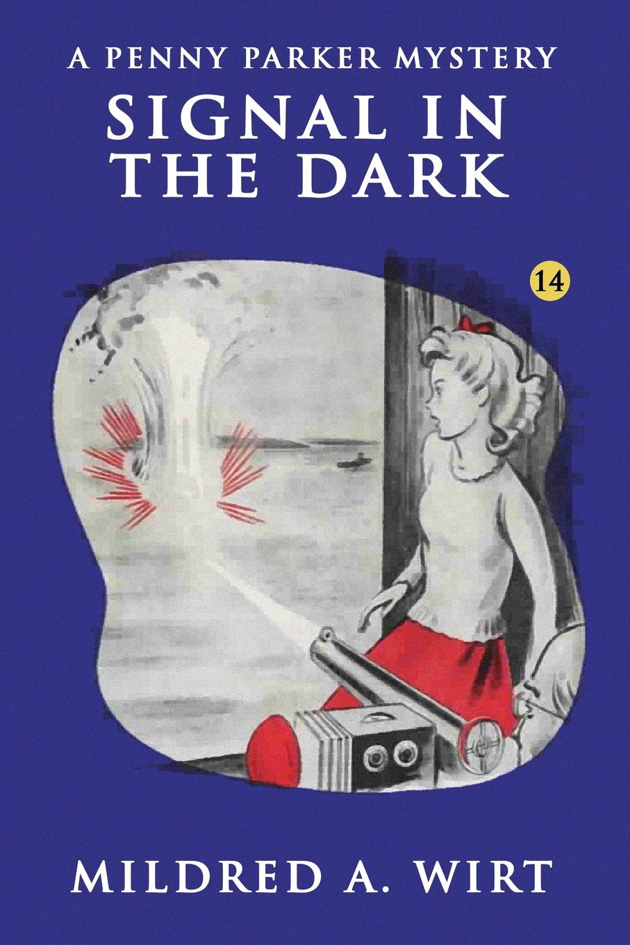 Mildred A. Wirt Signal in the Dark the penny pinchers club