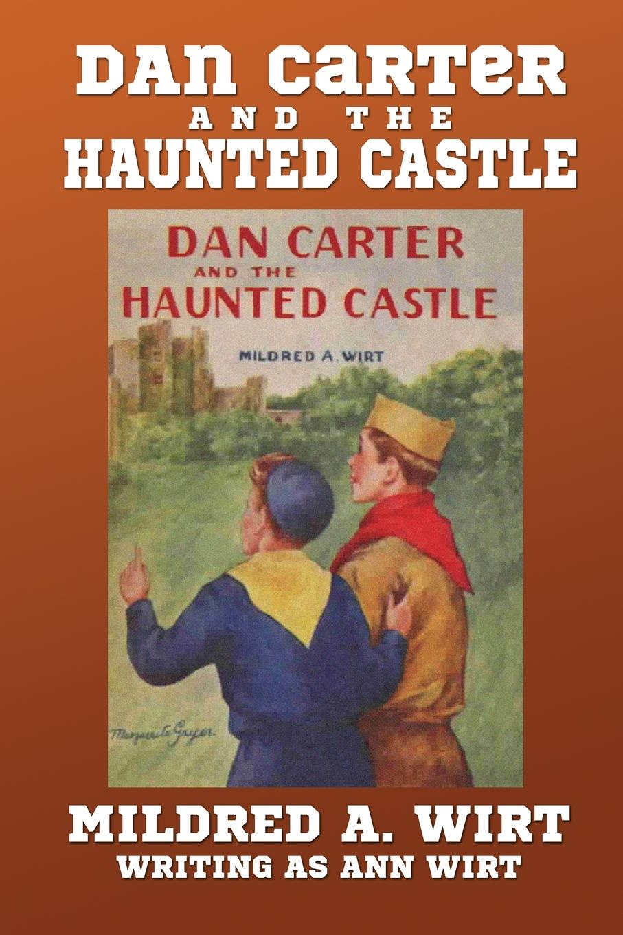 Mildred A. Wirt Dan Carter and the Haunted Castle andrew lee cubs time