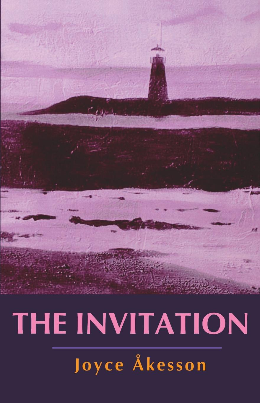 Joyce Kesson, Joyce Akesson The Invitation andy bowden the invitation wilt thou