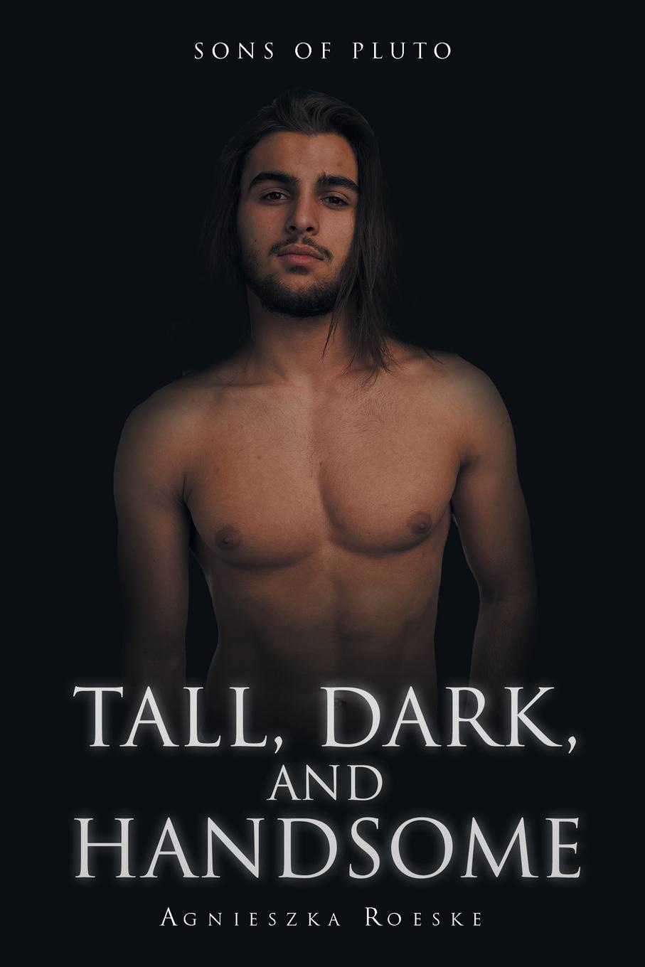 Agnieszka Roeske Tall, Dark, and Handsome susan connell tall dark and temporary