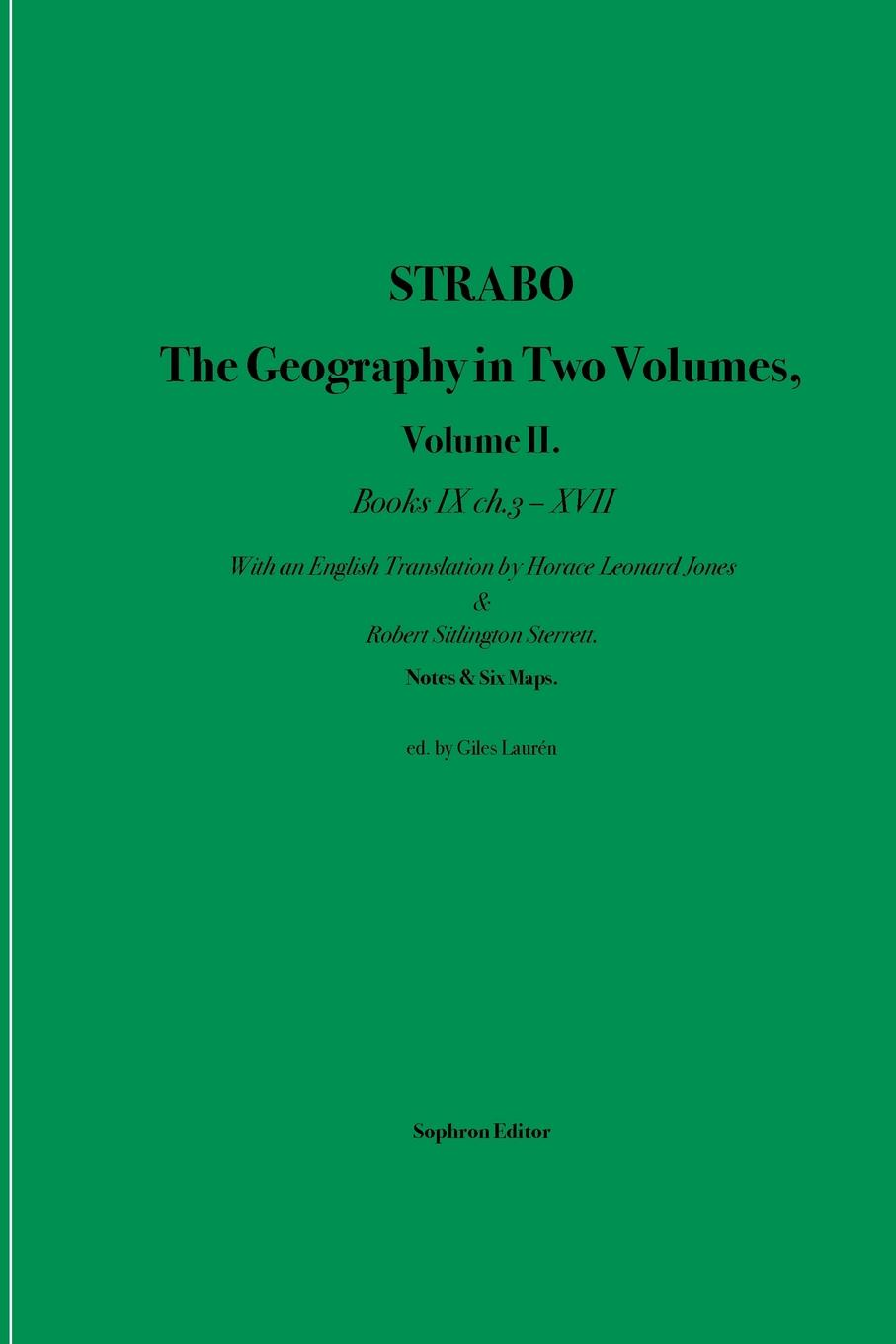 Strabo, Horace Leonard Jones Strabo The Geography in Two Volumes. Volume II. Books IX ch. 3 - XVII flight volume two