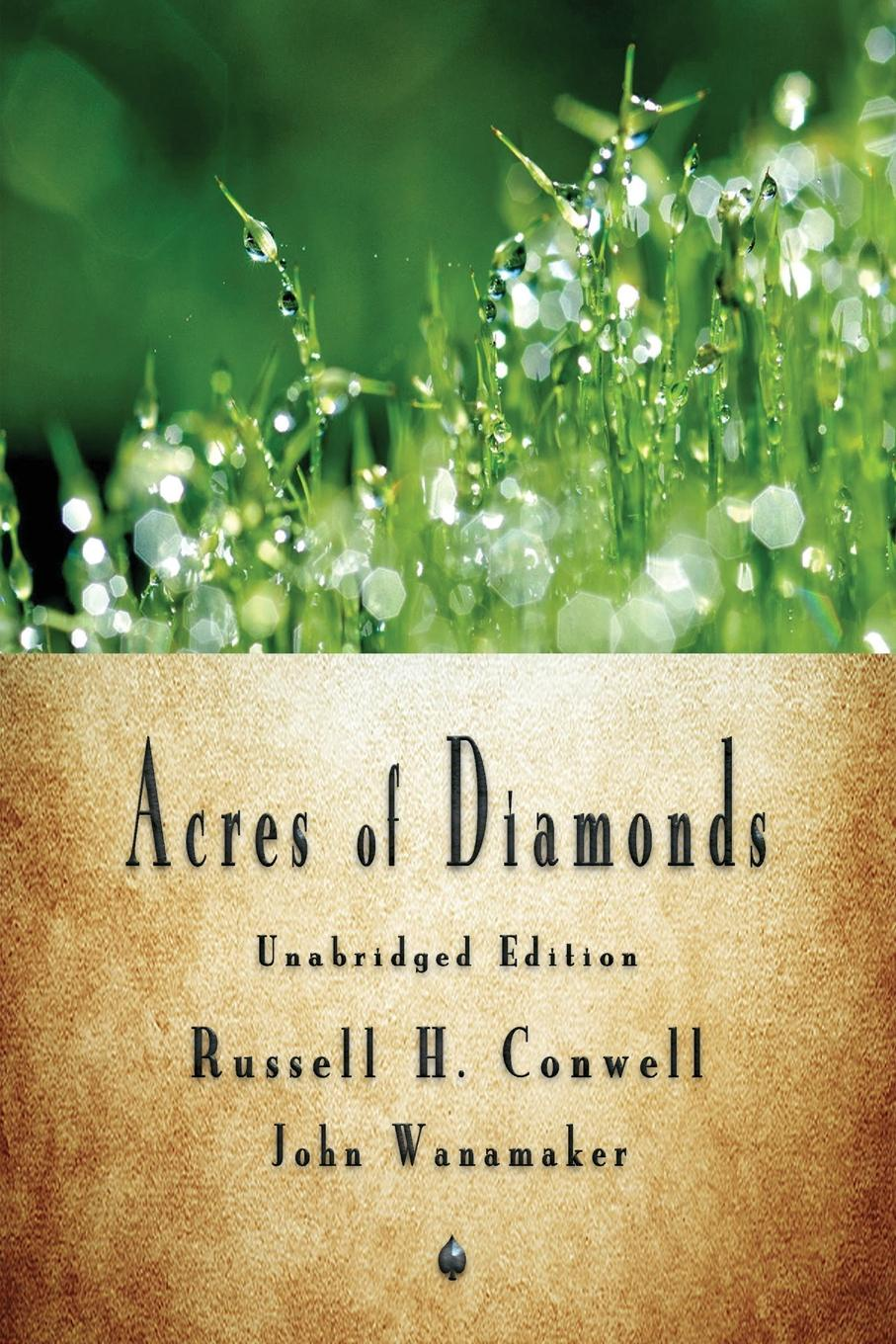 Russell H. Conwell Acres of Diamonds acres of diamonds