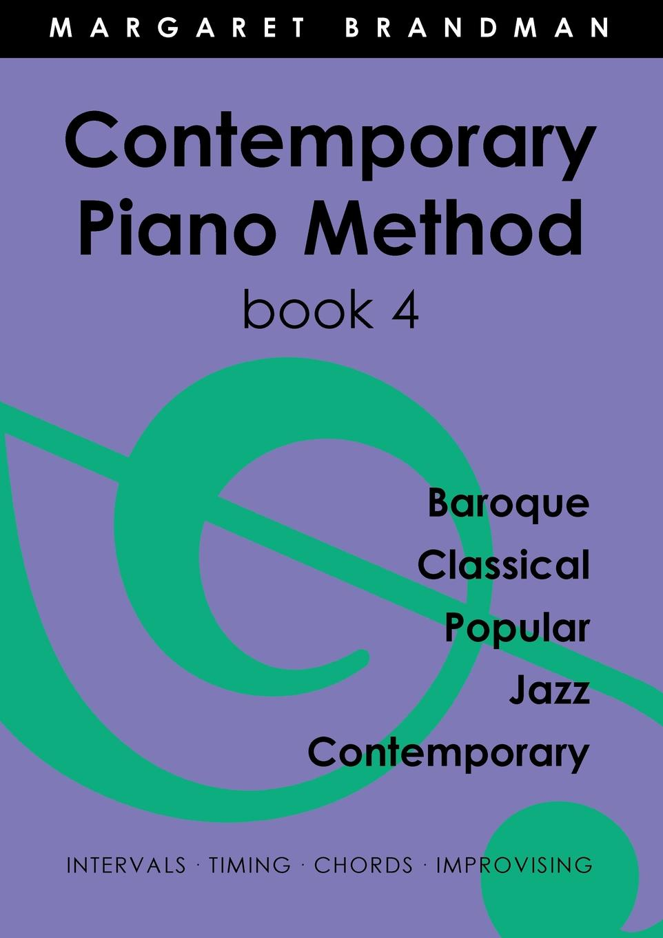Margaret Susan Brandman Contemporary Piano Method Book 4