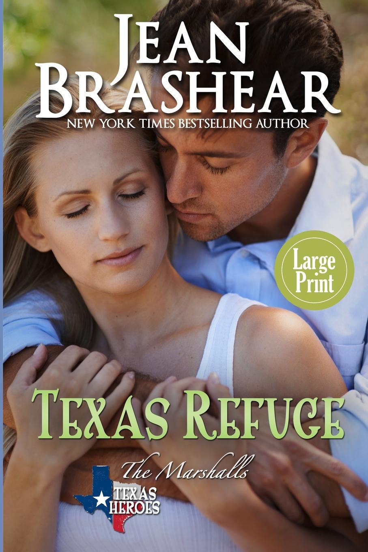 Jean Brashear Texas Refuge (Large Print Edition). The Marshalls Book 1 susan mallery quinn s woman