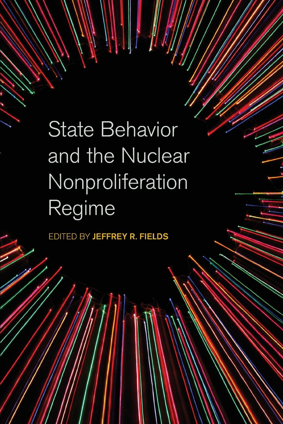 State Behavior and the Nuclear Nonproliferation Regime недорго, оригинальная цена