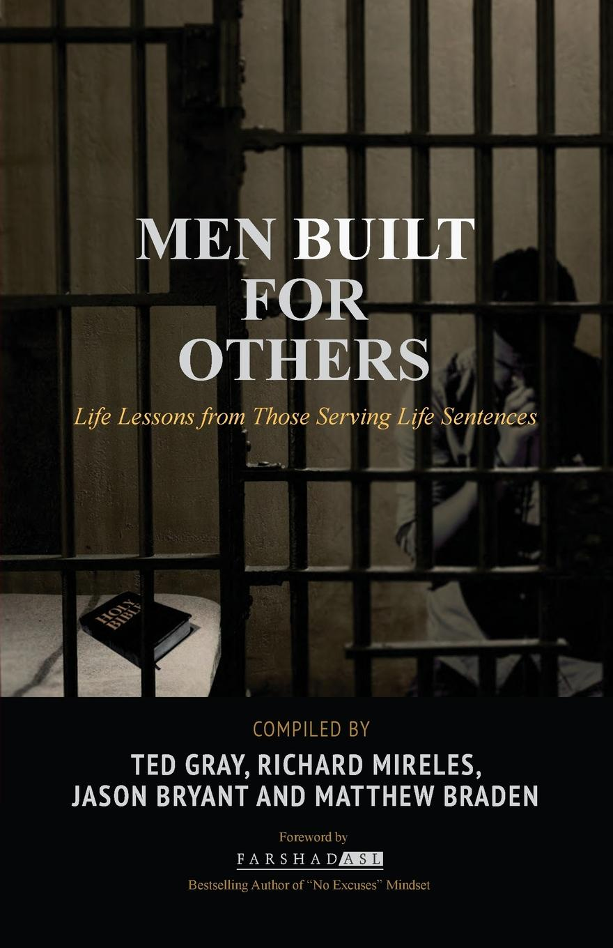 Men Built for Others. Life Lessons from Those Serving Life Sentences