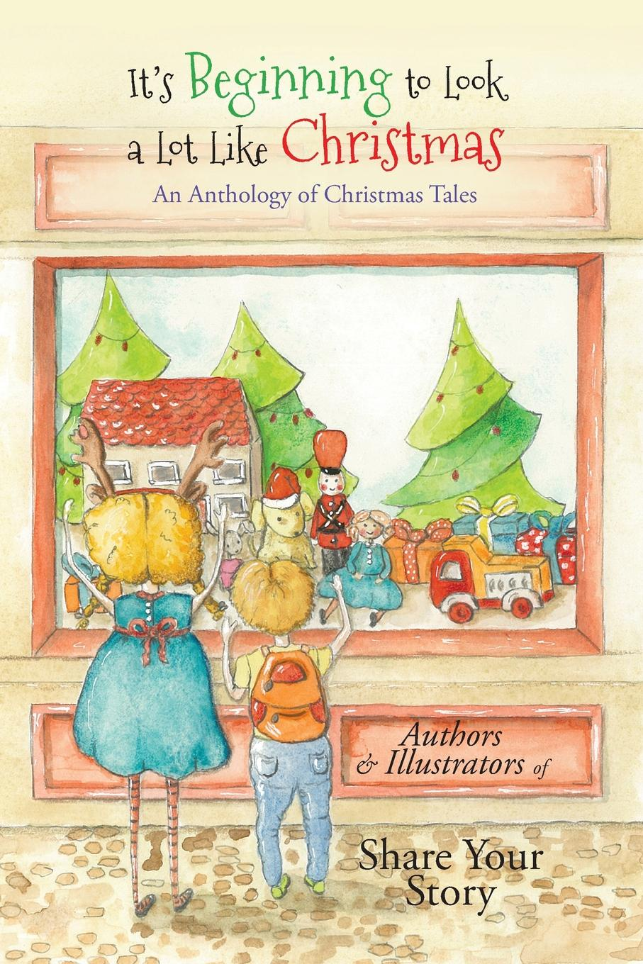 It.s Beginning to Look a Lot Like Christmas. An Anthology of Christmas Tales