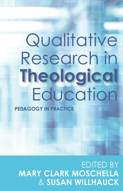 цены на Qualitative Research in Theological Education. Pedagogy in Practice  в интернет-магазинах