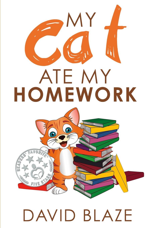 David Blaze My Cat Ate My Homework все цены