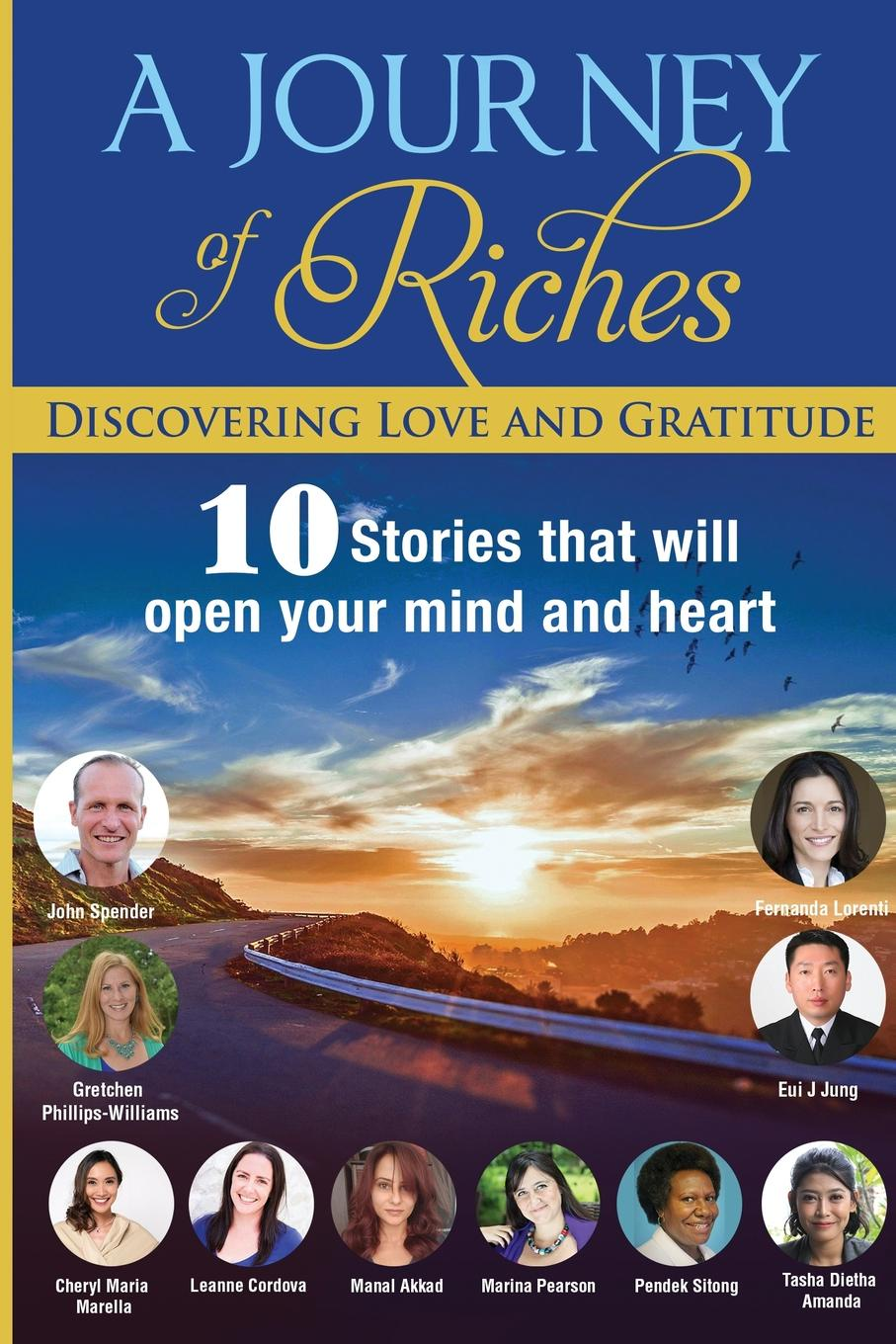 John Spender, Fernanda Lorenti, Phillips-Williams Gretchen Discovering Love and Gratitude. A Journey Of Riches kevin r foley iwawo discovering and loving your life journey