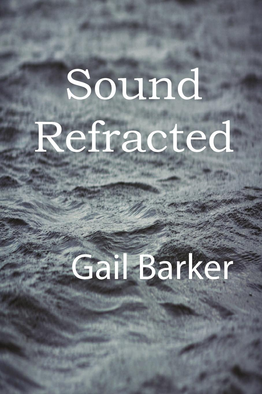Gail Irene Barker Sound Refracted gail tsukiyama language of threads