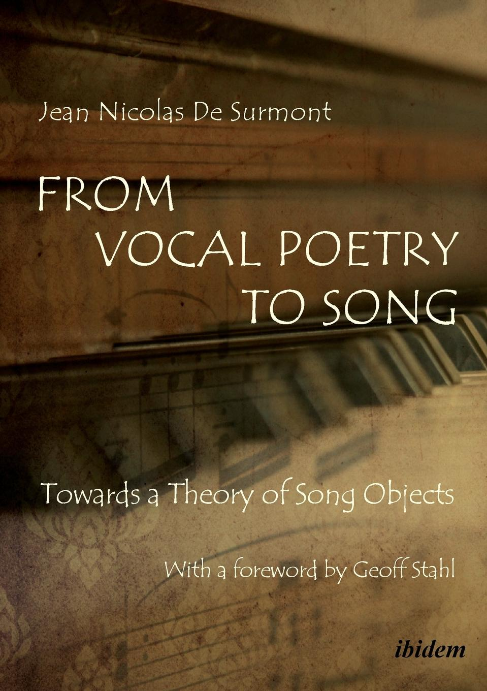 Jean Nicolas De Surmont From Vocal Poetry to Song. Towards a Theory of Song Objects secret song
