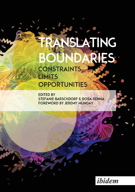 Translating Boundaries. Constraints, Limits, Opportunities ferlinghetti over all the obscene boundaries