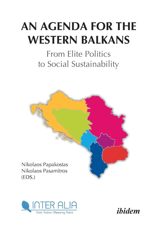 цены на Jennifer Titanski-Hooper An Agenda for the Western Balkans. From Elite Politics to Social Sustainability.  в интернет-магазинах