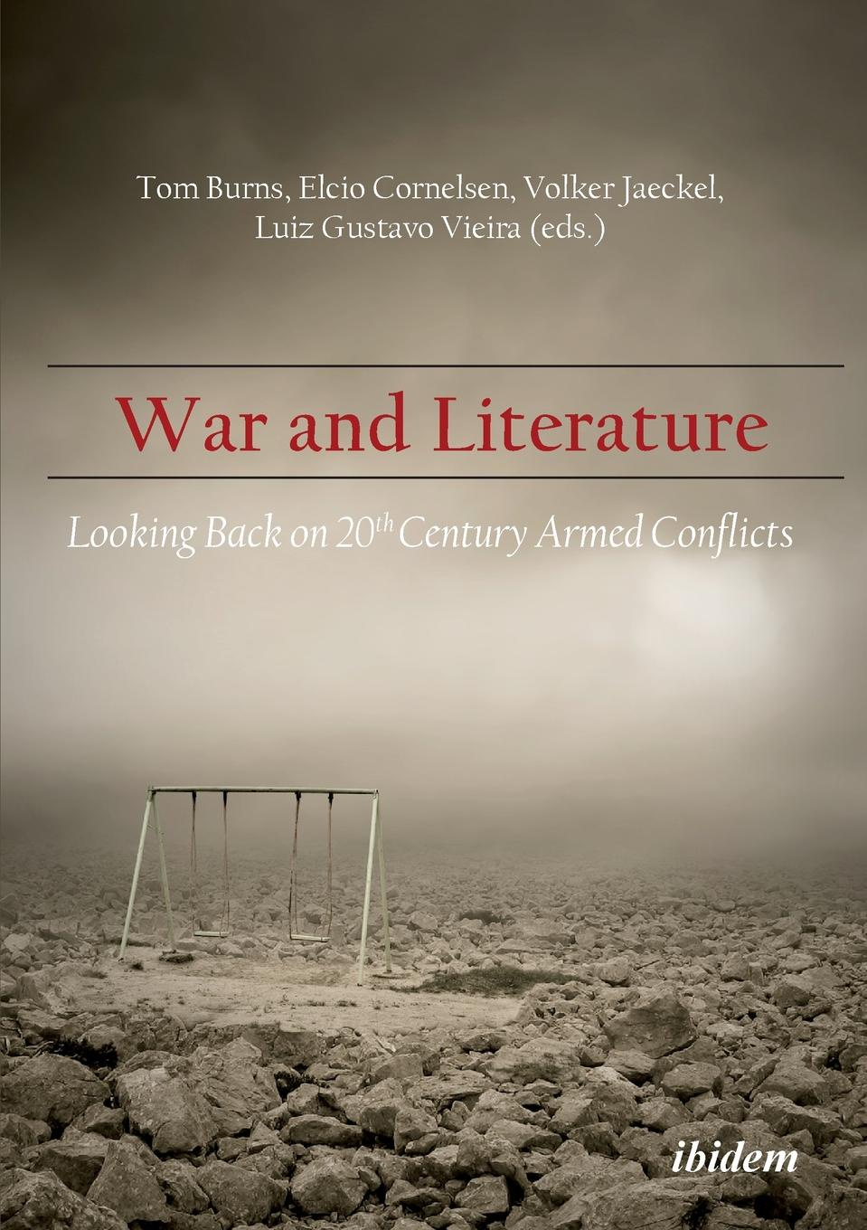 War and Literature. Looking Back on 20th Century Armed Conflicts. easternisation war