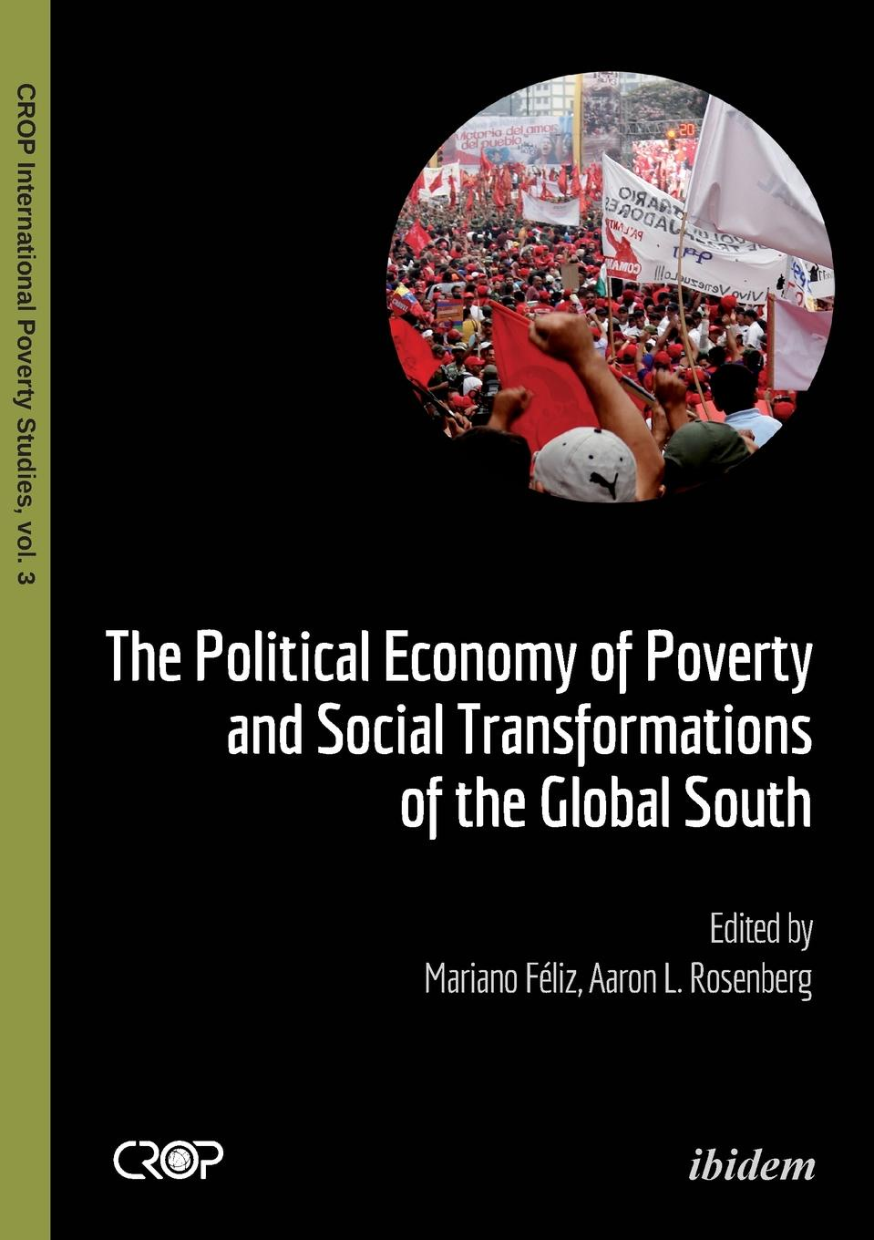 The Political Economy of Poverty and Social Transformations of the Global South. wilson uprooting poverty – the south african challenge