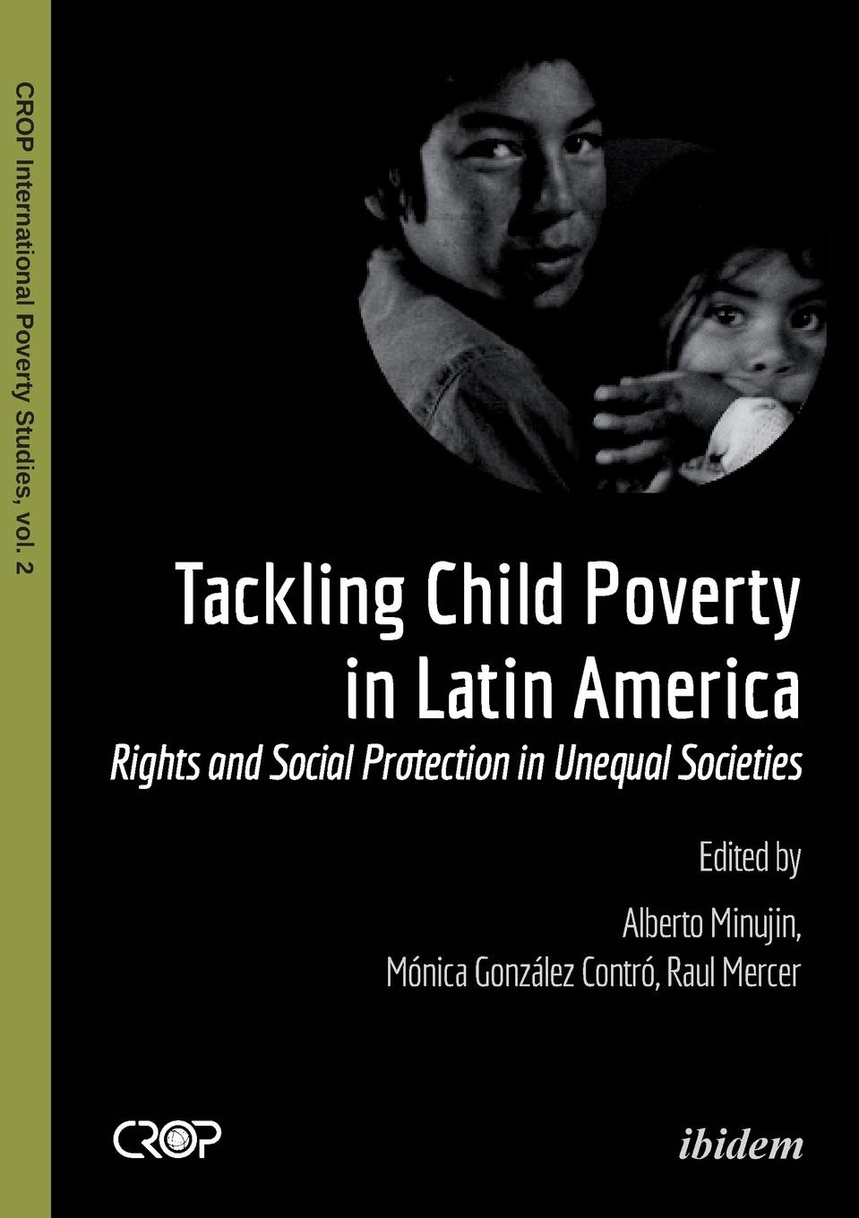 Tackling Child Poverty in Latin America. Rights and Social Protection in Unequal Societies недорго, оригинальная цена