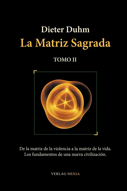 Dieter Duhm, Carmen Alburquerque Ruiz La Matriz Sagrada - Tomo II agatha ruiz de la prada повседневные брюки