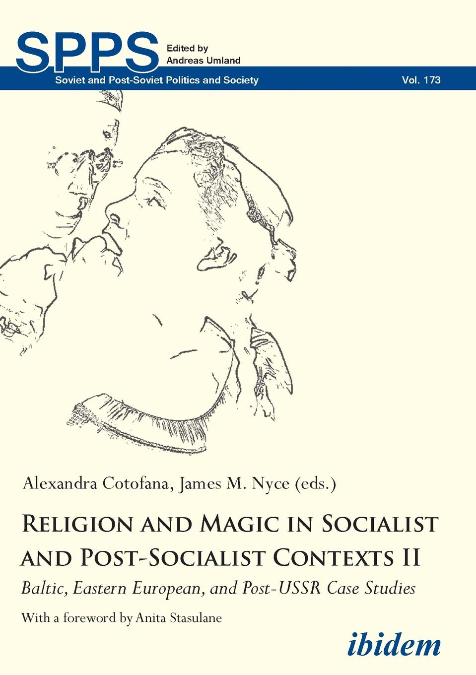 Religion and Magic in Socialist and Post-Socialist Contexts II. Baltic, Eastern European, and Post-USSR Case Studies цена 2017