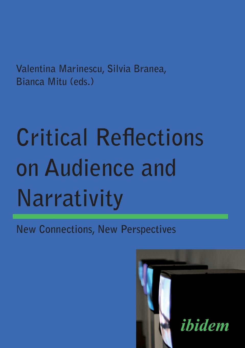 Critical Reflections on Audience and Narrativity. New connections, New perspectives c bayly a remaking the modern world 1900 2015 global connections and comparisons