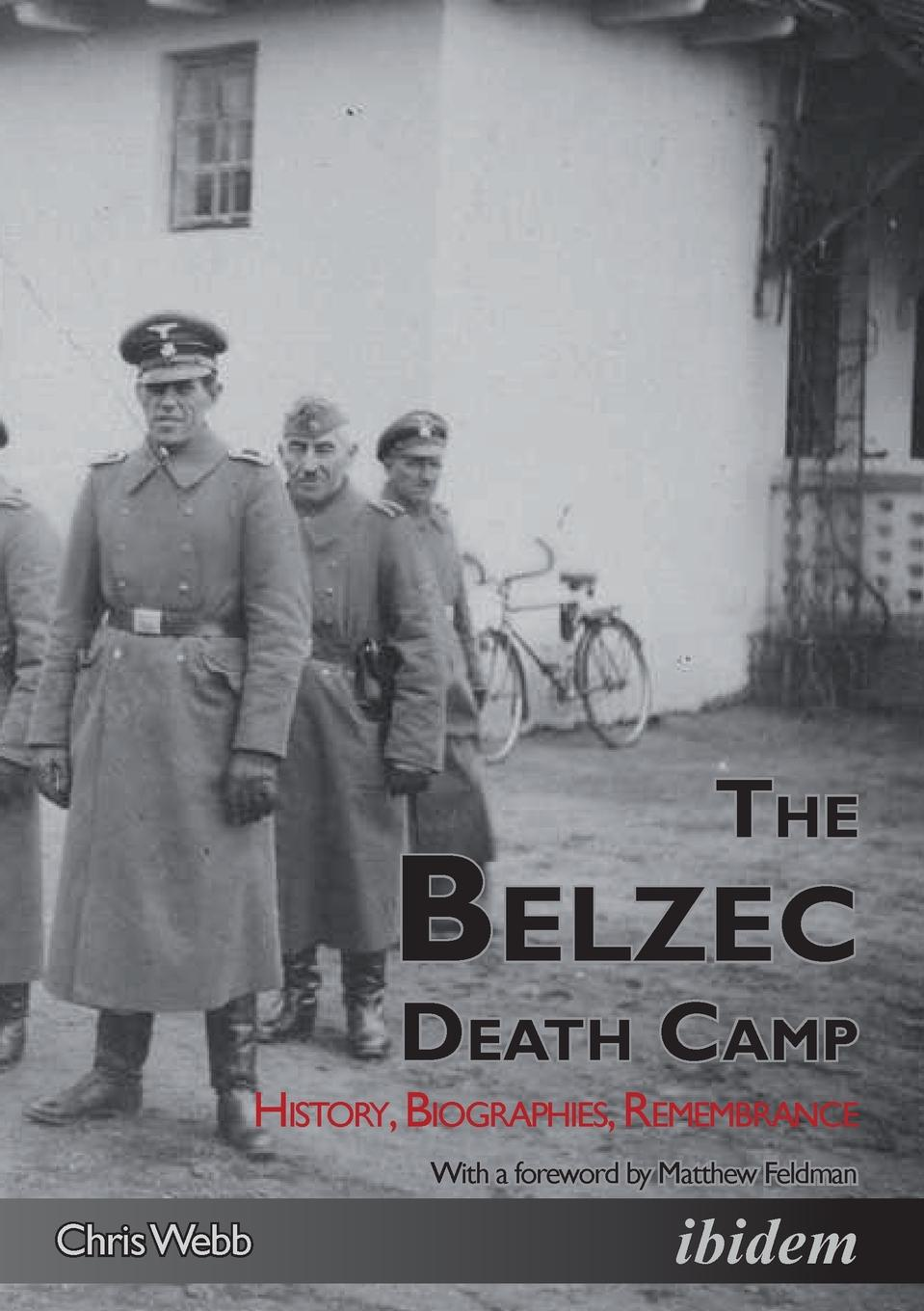 Chris Webb The Belzec Death Camp. History, Biographies, Remembrance malcolm kemp extreme events robust portfolio construction in the presence of fat tails isbn 9780470976791