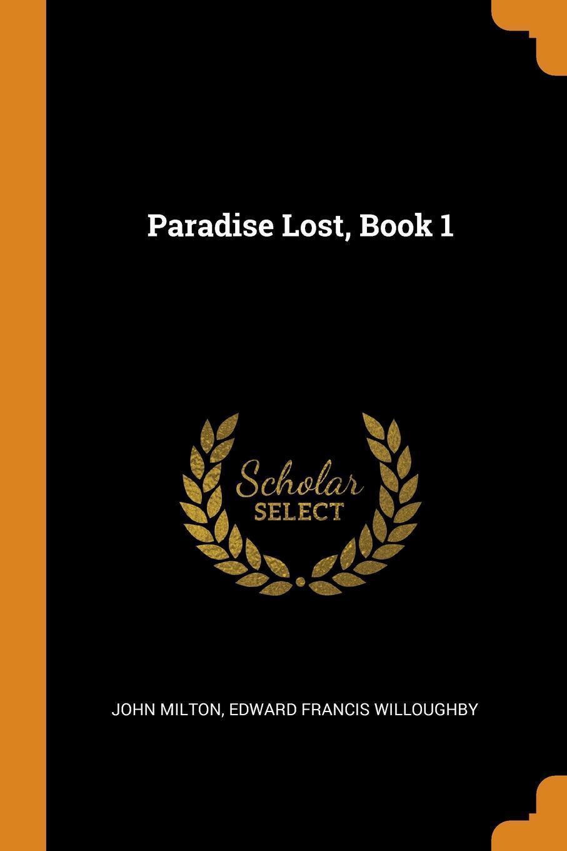 Edward Francis Willoughby John Milton Paradise Lost, Book 1