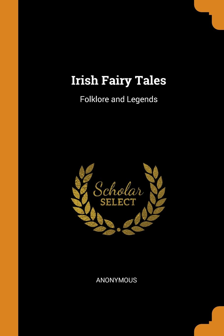 M. l'abbé Trochon Irish Fairy Tales. Folklore and Legends