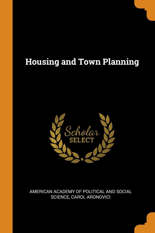 Carol Aronovici Housing and Town Planning шкаф для ванной the united states housing