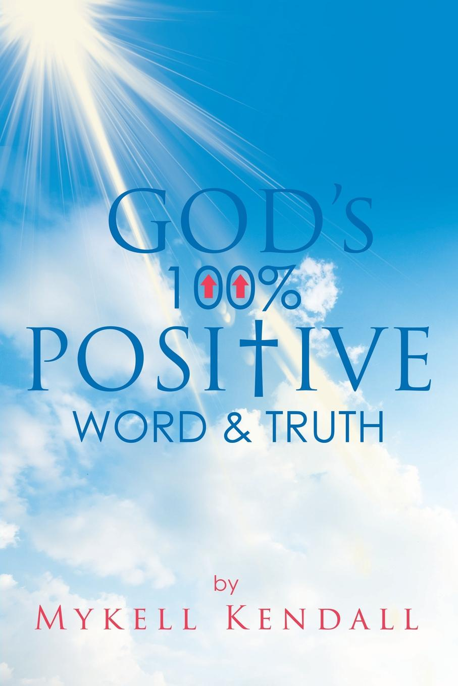 Mykell Kendall God.s 100. Positive Word and Truth mykell kendall god s 100 positive word and truth
