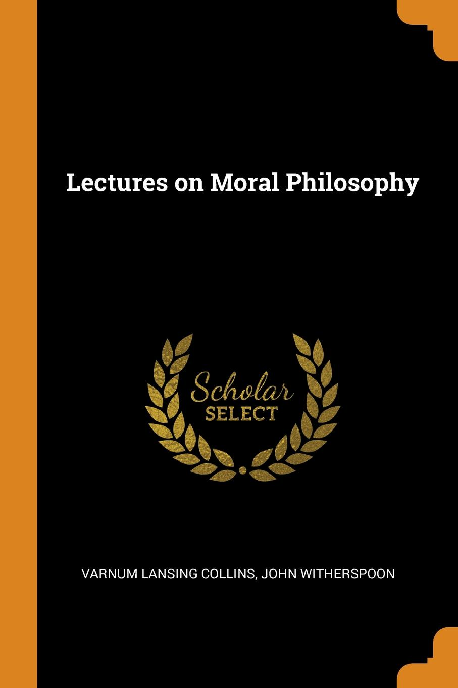 Lectures on Moral Philosophy