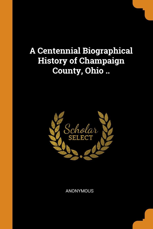 M. l'abbé Trochon A Centennial Biographical History of Champaign County, Ohio ..