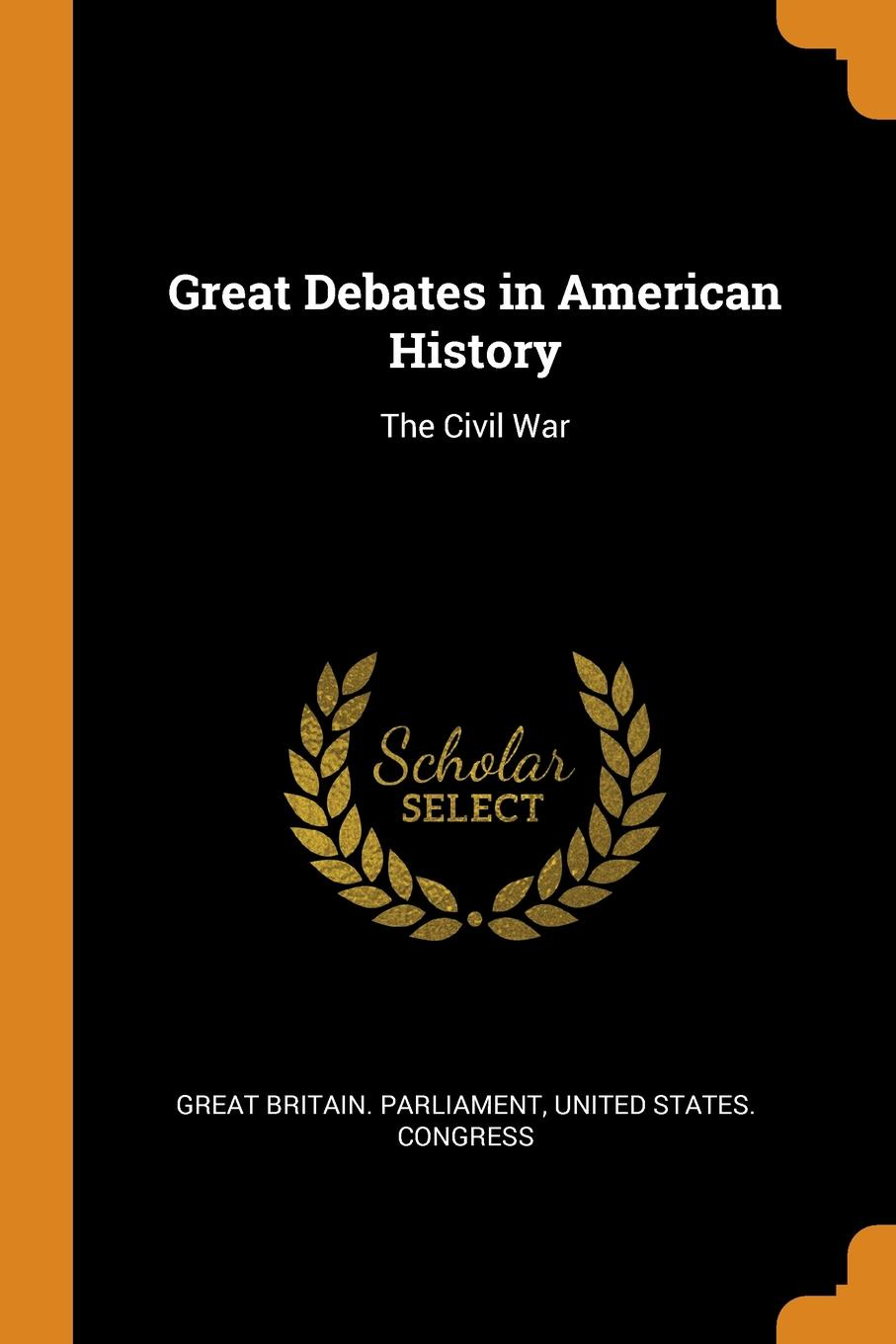 Great Debates in American History. The Civil War charles richard tuttle the centennial northwest an illustrated history of the northwest being a full and complete civil political and military history of this great section of the united states from its earliest settlement to the present time