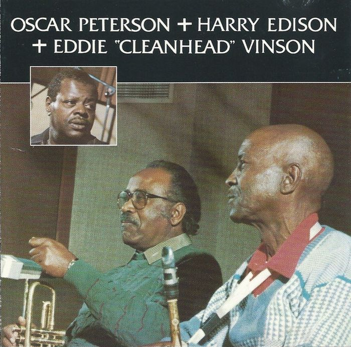 Oscar Peterson. Oscar Peterson + Harry Edison + Eddie