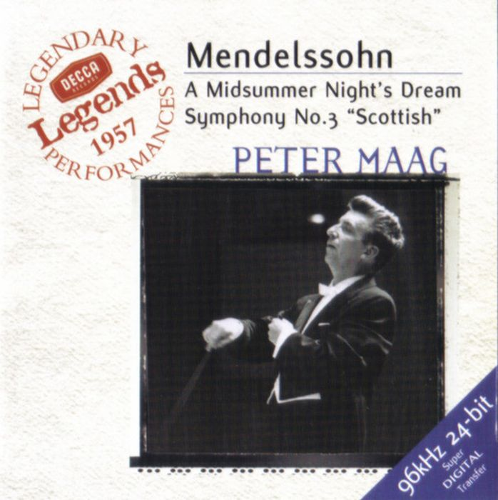 Peter Maag. Mendelssohn: Symphony No.3; A Midsummer Night's Dream a messager habanera op 11