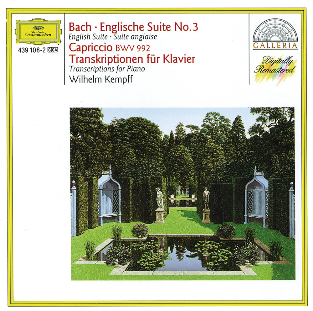 Wilhelm Kempff. Bach: English Suite No.3; Capriccio BWV 922 j m bach auf la t uns den herren loben