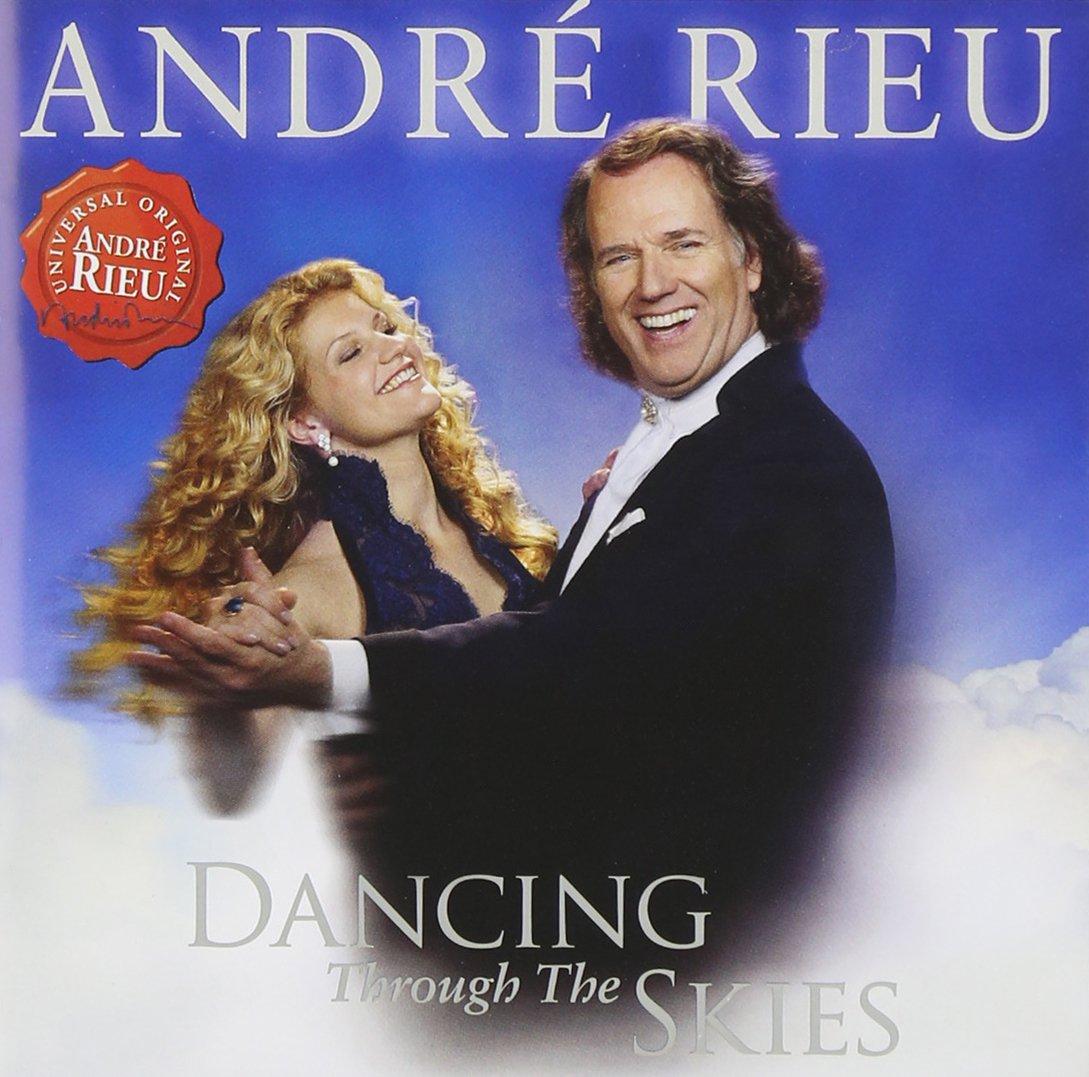 Andre Rieu. Dancing Through The Skies