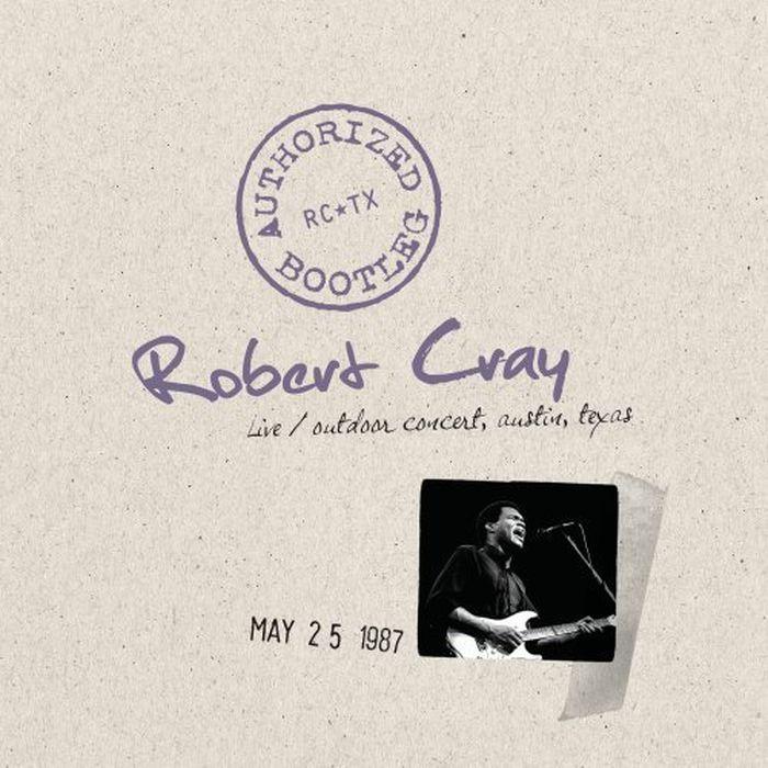 Robert Cray. Authorized Bootleg - Live robert cray robert cray 4 nights of 40 years live 2 lp