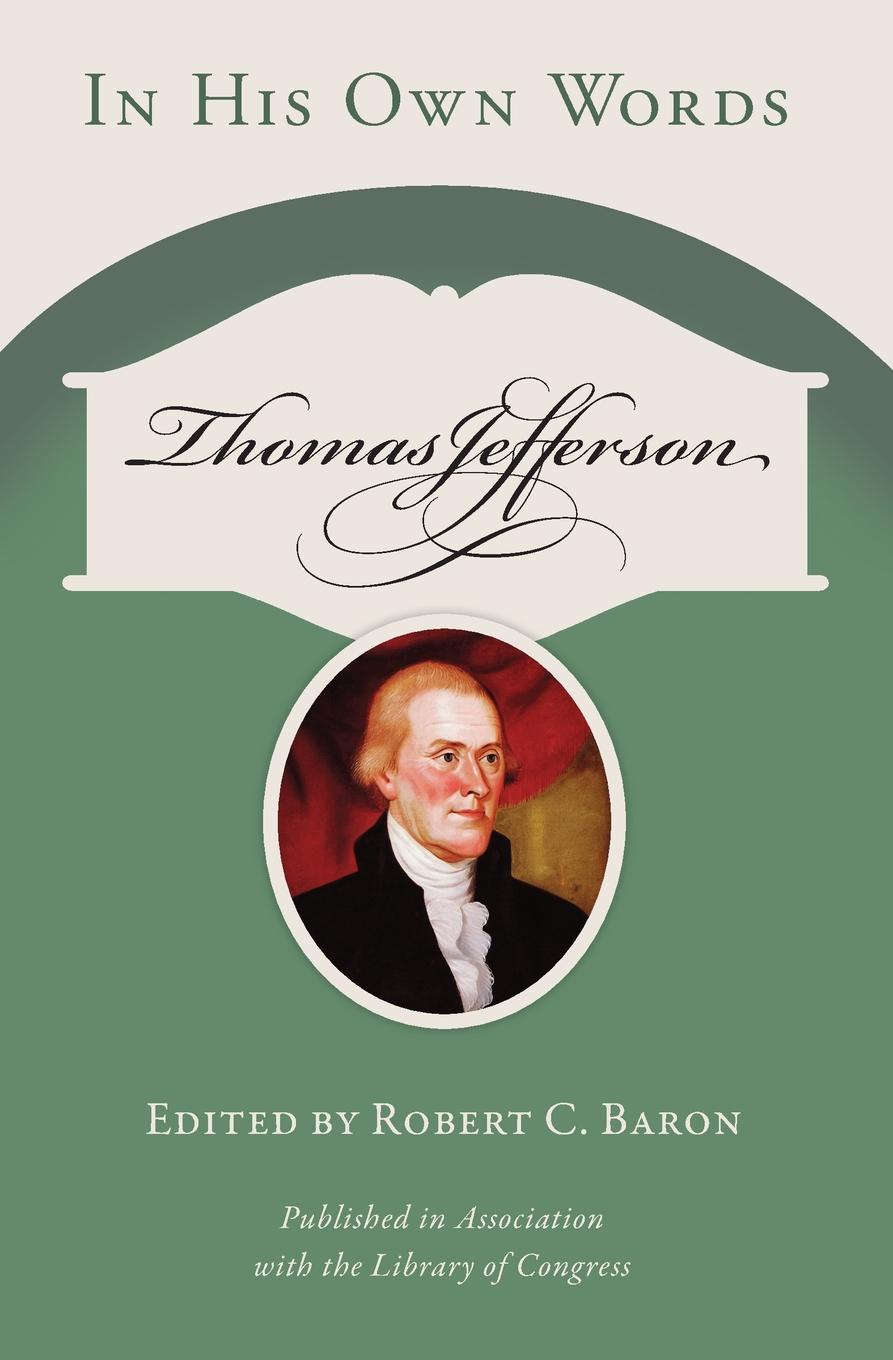 Robert C. Baron. Thomas Jefferson