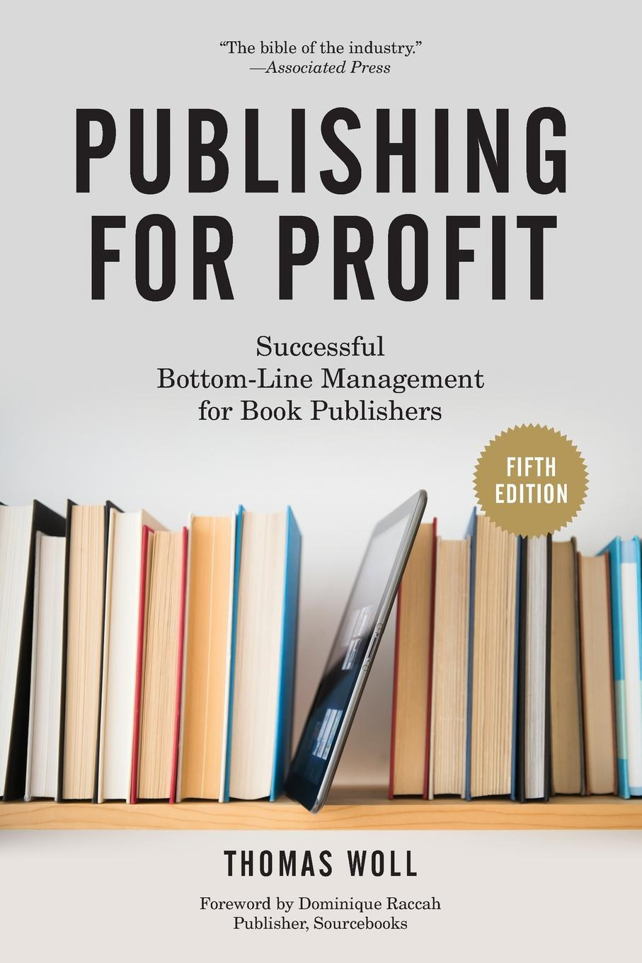 Thomas Woll. Publishing for Profit