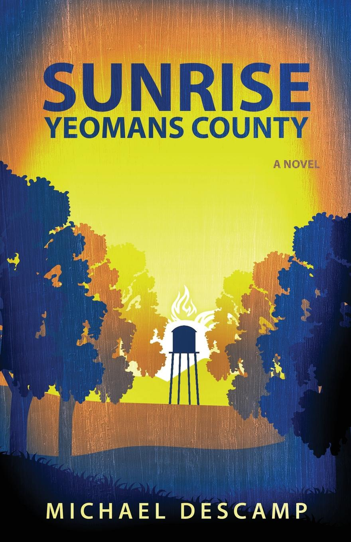 Michael Descamp. Sunrise, Yeomans County