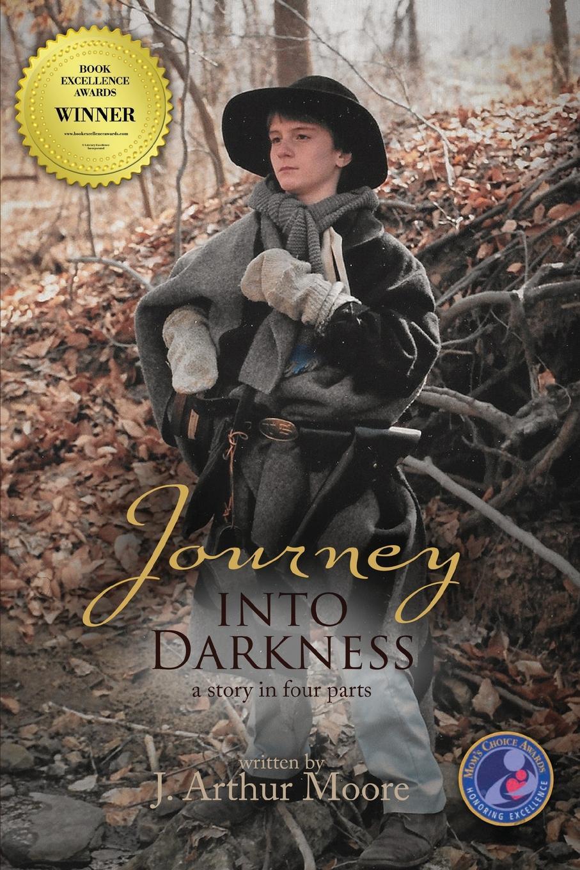 J. Arthur Moore. Journey Into Darkness
